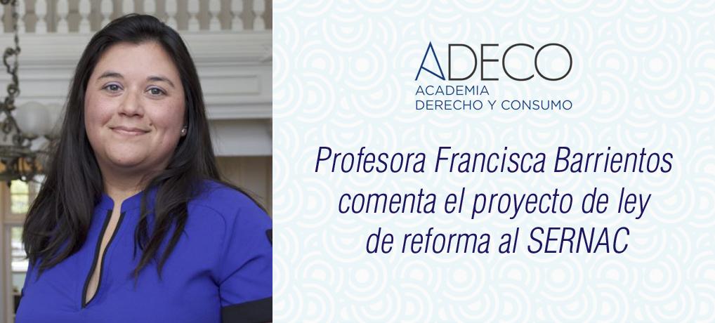 Profesora Francisca Barrientos comenta el proyecto de ley que reforma al SERNAC