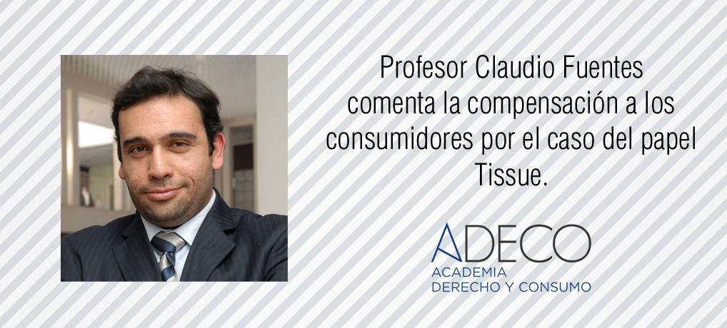 Profesor Claudio Fuentes comenta sobre la compensación en el caso del papel Tissue