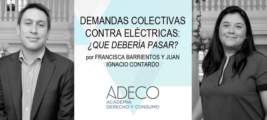 Francisca Barrientos y Juan Ignacio Contardo comentan sobre las demandas colectivas contra las empresas electricas.
