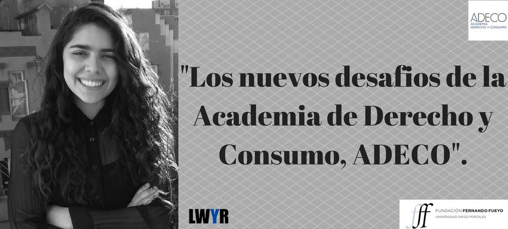 """Fernanda Dominguez: """"Los nuevos desafíos de la Academia de Derecho y Consumo"""""""